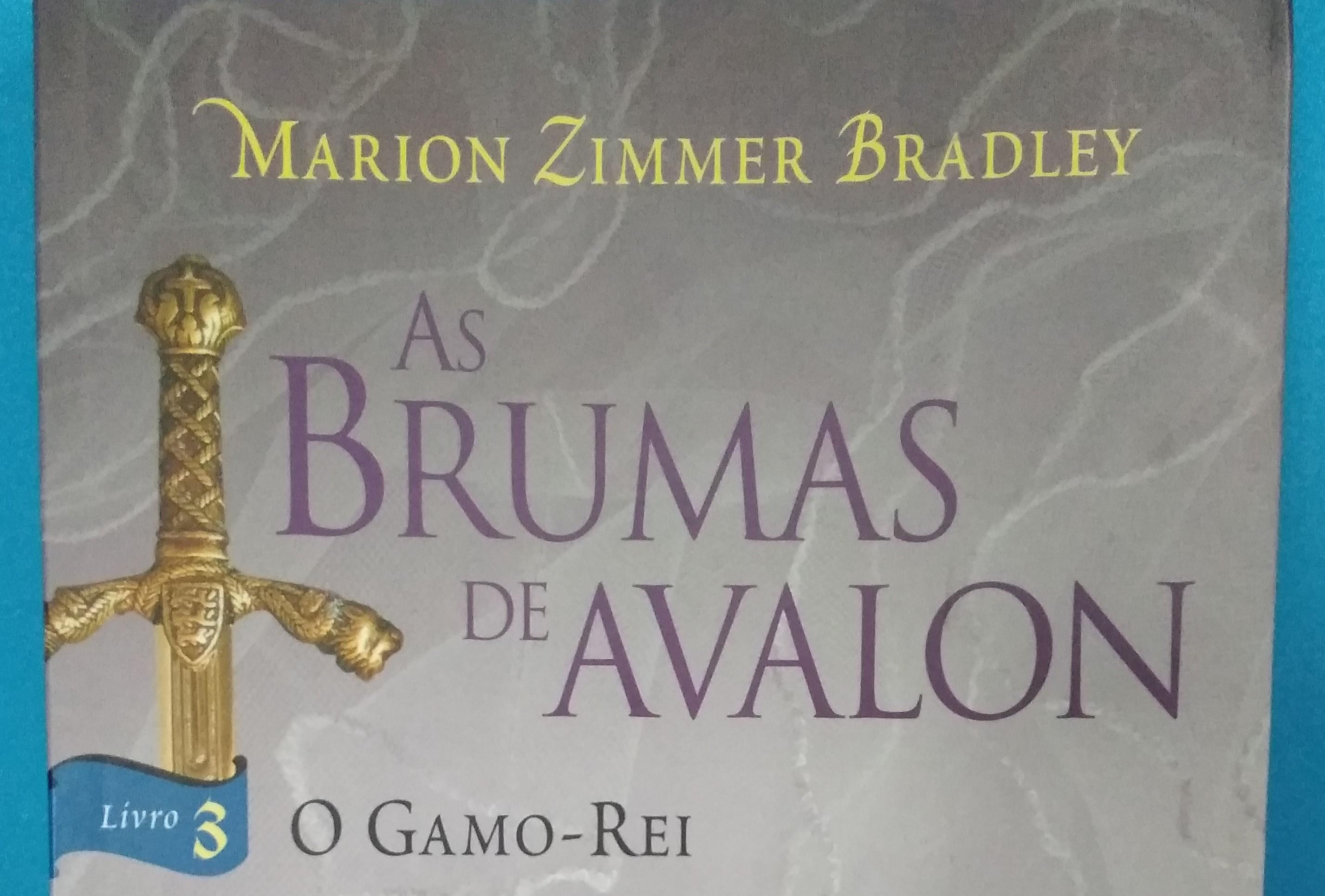 Livro 3 - As Brumas de Avalon - O Gamo-Rei