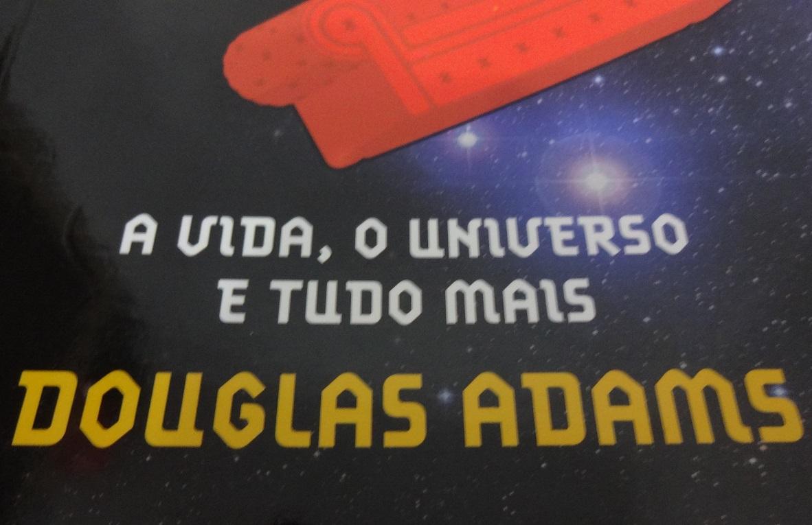 Volume Três d'O Guia do Mochileiro das Galáxias