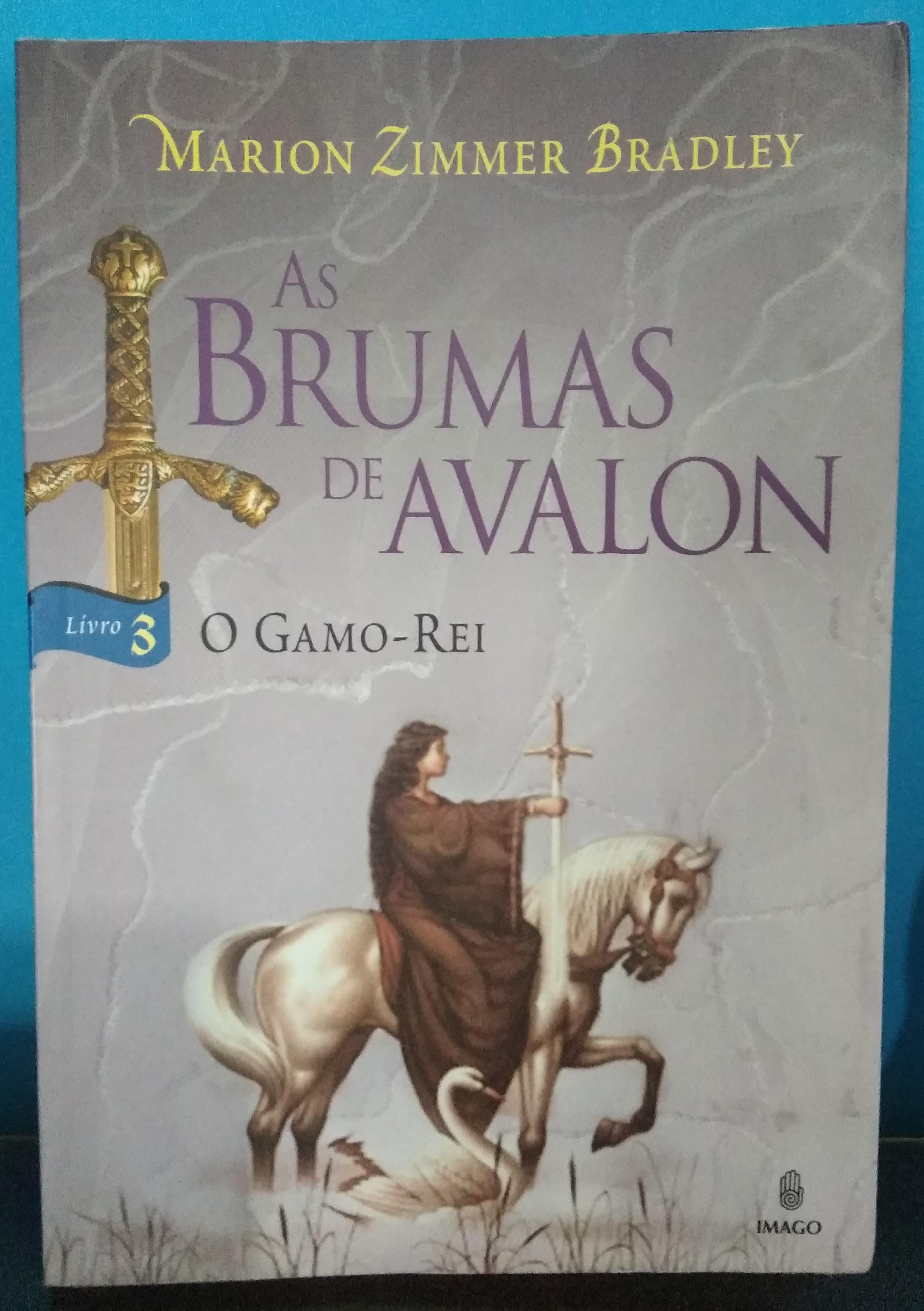 As Brumas de Avalon - O Gamo-Rei