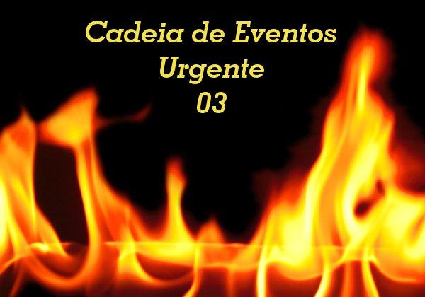 Cadeia de Eventos Urgente 3 - Bandidos Inquisidores